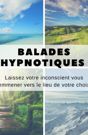 Pack Balades hypnotiques – Partir en vacances sous hypnose